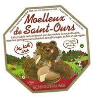 ETIQUETTE De FROMAGE..FROMAGE Fabriqué Par Les Ets SCHMIDHAUSER à ALEX (74)..Moelleux De Saint Ours - Fromage