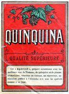 Vieille étiquette (10 X 12,7)  QUINQUINA Qualité Supérieure Apéritif à Base De Quinquina Et De Plantes Aromatiques - Non Classés