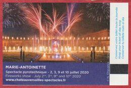 """Château De Versailles. Spectacle """"Les Grandes Eaux Musicales"""". Visuel; Marie Antoinette, Spectacle Pyrotechnique. 2020. - Biglietti D'ingresso"""