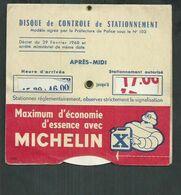 Disque De Stationnement Publicité Michelin - Sonstige