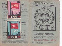 Carte C G T  1957 - Personnel Air France   - Timbres + 2 Vignettes 1er Mai 1957 'Unité - Documenti Storici