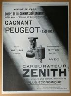 1927 Carburateur Zénith Meeting De L'A.C.F. Gagnant Peugeot... - Voici Le Docteur Badoit D'après Aah- Publicité - Publicidad