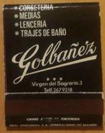 MADRID - ARGANDA DEL REY. CORSETERIA LENCERIA GOLBAÑEZ. CAJA DE CERILLAS VINTAGE. - Scatole Di Fiammiferi
