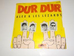 45 TOURS  ALEX ET LES LEZARDS DUR DUR 1980 - Other - French Music