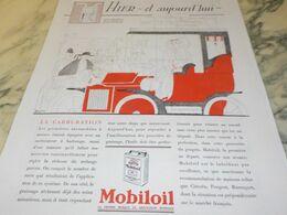 ANCIENNE PUBLICITE HIER AUJOURD HUI A CARBURATION HUILE MOBILOIL1930 - Transportation