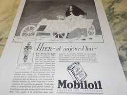 ANCIENNE PUBLICITE HIER AUJOURD HUI  LE GRAISSAGE  HUILE MOBILOIL 1930 - Transportation