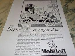 ANCIENNE PUBLICITE HIER AUJOURD HUI  LES SOUPAPES  HUILE MOBILOIL 1930 - Transportation