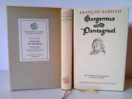 Gargantua Und Pantagruel. Vollständige Ausgabe In Zwei Bänden. Übertragen Von Walter Widmer Und Karl August Ho - Deutschsprachige Autoren