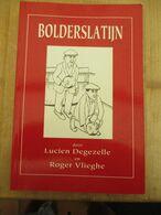 Izegem Roeselare Bolderslatijn 1997 155 Blz Vele Foto's - Storia