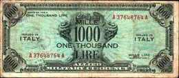 19798) BANCONOTA Da 1000 AM LIRE Occupazione Militare Alleata 1943 A Bilingue -banconota Non Trattata.vedi Foto - [ 3] Emissioni Militari