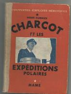 CHARCOT EXPEDITION POLAIRE 130 PAGES Pourquoi Pas POLE Expedition - Voyages