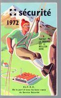 Almanach-calendrier 1972  SECURITE   (PPP23598) - Kalender