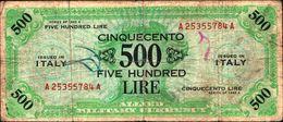 19888) BANCONOTA Da 500 AM LIRE Occupazione Militare Alleata 1943 A Bilingue -banconota Non Trattata.vedi Foto - [ 3] Emissioni Militari