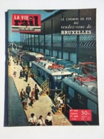 Vie Du Rail 1958 649 Numero Special EXPOSITION BRUXELLES - Trenes