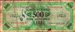 19895) BANCONOTA Da 500 AM LIRE Occupazione Militare Alleata 1943 A Bilingue -banconota Non Trattata.vedi Foto - [ 3] Emissioni Militari