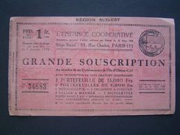 BILLET SOUSCRIPTION 1930 : ENFANCE COOPERATIVE / ETABLISSEMENT ILE D' OLERON - Unclassified
