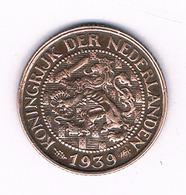 1 CENT 1939 NEDERLAND /6202/ - [ 3] 1815-… : Royaume Des Pays-Bas