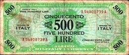 19929) BANCONOTA Da 500 AM LIRE Occupazione Militare Alleata 1943 A Bilingue -banconota Non Trattata.vedi Foto - [ 3] Emissioni Militari