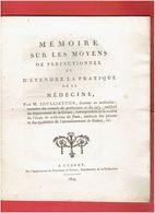 MEMOIRE 1809 PERFECTIONNER ET ETENDRE LA MEDECINE PAR DOCTEUR JOULLIETTON GUERET CREUSE MEDECIN EPIDEMIE - Books, Magazines, Comics