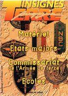 Terre Magazine Insignes 1996 - Matériel/Etat-Major/Commissariat Terre/Ecoles - Esercito