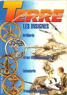 Terre Magazine Insignes 1994 - Artillerie/ABC/Infanterie/Troupes De Marine - Ohne Zuordnung
