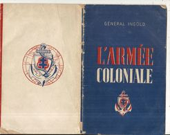 39/45 . L'ARMEE COLONIALE PAR GENERAL INGOLD .30 Pages . 1945 - Documenti