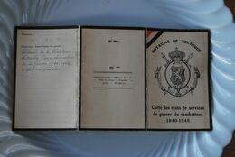 3206/CARTE ETATS SERV GUERRE COMBATTANTS40/45- Sgt FREBUTTE A Soignies 4°Rgt Chasseurs à Pied-Résistant Armé-Cl Elias - Mappe