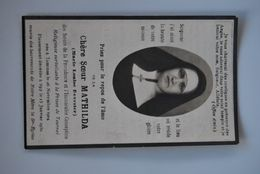 3209/Chère Soeur MATHILDA(M-L DEVESTER)Providence Immaculée Concep.-Rel. Surveillante Prison Tournai-Tamines-Spy - Avvisi Di Necrologio