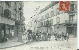 MONTREUIL SOUS BOIS - RUE VICTOR HUGO - Montreuil