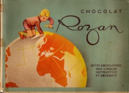 Album Chromo - 099B - Petite Encyclopédie Par L'image Instructive Et Amusante - édité Par Chocolat ROZAN - Unclassified