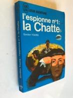 J'AI LU LEUR AVENTURE N° A 60  L'espionne N° 1 _ La Chatte  Gordon YOUNG  185 Pages - 1968 - Historisch