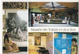 Tahiti - MUsée De Tahiti Et Des Iles - Tahiti