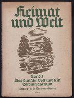 1940 BUCH ** HEIMAT UND WELT - BAND 5 ** - Kurt Griep * Das Deutsche Volk Und Sein Siedlungsraum In Mitteleuropa - Libri, Riviste, Fumetti