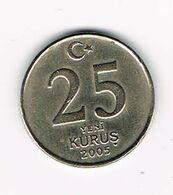 //  TURKIJE  25  YENI  KURUS 2005 - Turkey