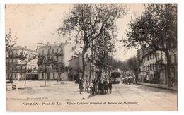 TOULON PONT DU LAS PLACE BONNIER TRES ANIMEE - Toulon