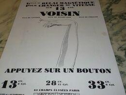 ANCIENNE  PUBLICITE POUR CHANGEZ DE VITESSE UN BOUTON VOITURE VOISIN  1930 - Voitures