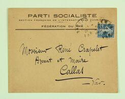 Lettre 1923 Bargemon (Var) En Tête Parti Socialiste, SFIO Pour Callas, Affr. 25c Type Semeuse - Covers & Documents