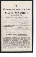 85 - SAINT MALO - T.Beau Faire Part De Décès De Marie MAUDET - 1912 - Avvisi Di Necrologio