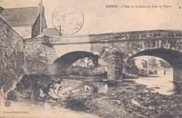 02 - HIRSON / L'OISE ET LE GLAND AU PONT DE PIERRE - LAVANDIERES - Hirson