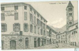Tirano; Via Stelvio  - Non Viaggiata. (Tipografia Bonazzi - Tirano) - Sondrio