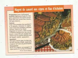 Cp , Recette ,MAGRET DE CANARD AUX CEPES ET FLAN D'ECHALOTE , Vierge - Recetas De Cocina