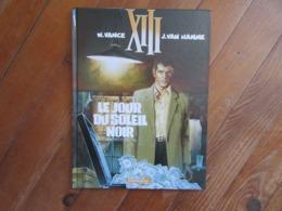 BD  W.Vance XIII J.Van Hamme 1  Dargaud  Le Jour Du Soleil Noir - XIII