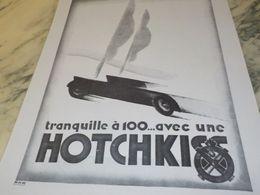ANCIENNE PUBLICITE TRANQUILLE A 100 AVEC UNE  HOTCHKISS 1930 - Voitures