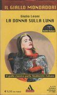 La Donna Sulla Luna - Giulio Leoni - Libri, Riviste, Fumetti