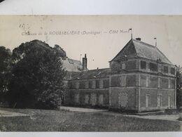 Carte Postale De Rudeau-Ladosse, La Rousselière Château De La Rousselière - Frankrijk