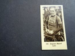 Chromo ( 1481 ) ( 5 X 2,50 Cm )  Cycliste  Coureur  Wielrenner  Renner  Cycliste : Marcel Dupont  Jupille - Cycling