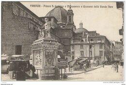 FIRENZE:  PIAZZA  S. LORENZO  E  MONUMENTO  A  GIOVANNI  DELLE  BANDE  NERE  -  FP - Piazze Di Mercato