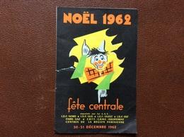 PROGRAMME CIRQUE  C.A.S  Fête Centrale  NOEL 1962  Sampion BOUGLIONE  Decembre 1962 - Programmi