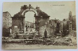 CPA WW1 Guerre 14-18 Lacroix Sur Meuse Bombardements Avec 2 Soldats - Guerre 1914-18