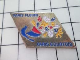 216b Pin's Pins / Beau Et Rare / THEME : VILLES / PARIS FLEURI PARIS COURTOIS ... Qui Se La Pète Surtout ! - Steden